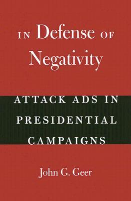 In Defense of Negativity By Geer, John Gray