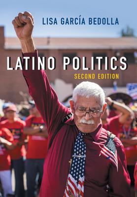 Latino Politics By Garcia Bedolla, Lisa