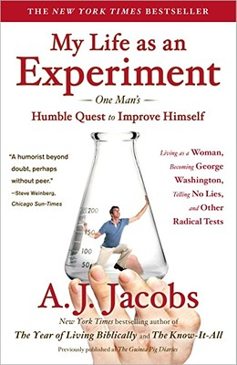 My Life As an Experiment By Jacobs, A. J.